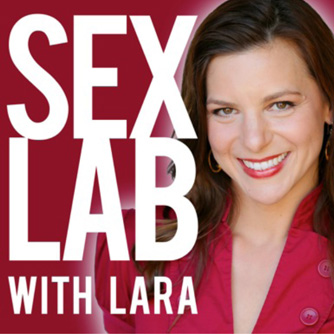 The Sex Lab with Lara Podcast