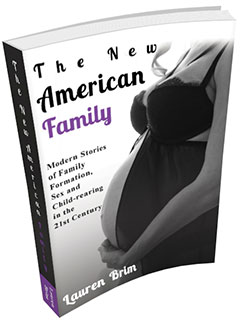 The New American Family - by Lauren Brim